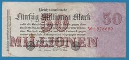 DEUTSCHES REICH 50 Millionen Mark  25.07.1923 Serial# No W.1578660 KM# 98a - [ 3] 1918-1933: Weimarrepubliek