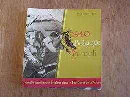 1940 LA BELGIQUE DU REPLI Guerre 40 45 Exode Population Hainaut Charleroi CRAB Mautauban Tarn Et Garonne Toulouse - Guerre 1939-45