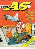 Super AS Hebdomadaire N°9 Dan Cooper Semaine Du 1 Au 7 Avril 1979 - Super As