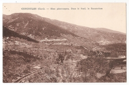 30 - CONCOULES (Gard) - Sites Pittoresques. Dans Le Fond, Le Sanatorium - Other Municipalities