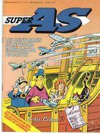 Super AS Hebdomadaire N°27 Les Chevaliers Du Ciel Semaine Du 14 Au 20 Août 1979 - Super As