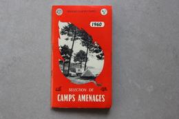 Touring Club De France, Sélection De Camps Aménagés (camping, Caravaning), 1960 - Dépliants Touristiques
