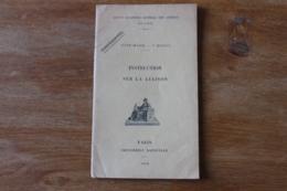 Instruction Sur La Liaison 1916  Secret  3 Eme Bureau - 1914-18