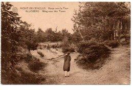 MONT DE L' ENCLUS. ROUTE VERS LA TOUR. - Mont-de-l'Enclus