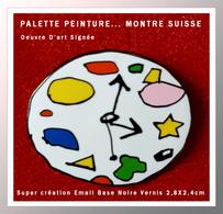 SUPER PIN'S PALETTE PEINTURE-MONTRE : 2 Thèmes Pour Cette OEUVRE D'ART SUISSE Signée En émail Verissé Base Noire 2,8X2,4 - Pin's