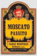 """D9248 """"MOSCATO PASSITO - CARLO MARTINEZ MARSALA (SICILIA) IMBOTT. DAL CLIENTE"""".  ETICHETTA ORIGINALE. - Altri"""