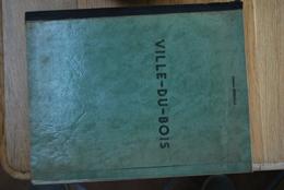 """1646/Tout Sur  """" VILLE-du-BOIS """"  /  GASTON REMACLE - Encyclopaedia"""