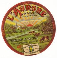 Etiquette De Fromage Livarot Pate Fine L'AURORE Fontaine Blanchon Vimoutier Orne - Quesos