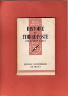 HISTOIRE DU TIMBRE POSTE Par VAILLE  Que Sais Je  Couvertures  Abimées  127 Pages - Littérature