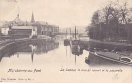 Marchienne Au Pont La Sambre Le Marché Couvert Et La Passerelle Circulée En 1904 - Montigny-le-Tilleul