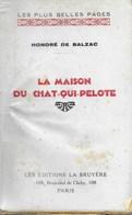 Livre , La Maison Du Chat Qui Pelote Honoré De Balzac - Poésie