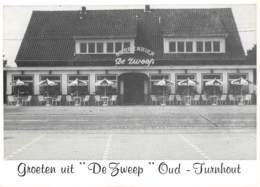 "CPM - OUD-TURNHOUT - Groeten Uit ""De Zweep"" - Dancing - Turnhout"