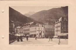 CAUTERETS. PLACE DE LA MAIRIE. AU FOND LE MONNE . PHOTO SIZE 18x12cm CIRCA 1920s FRANCE - BLEUP - Lieux