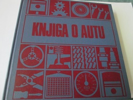AA BOOK OF THE CAR, KNJIGA O AUTU, Ljubljana 1980 - Cars