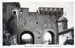 3883 - 04 - Route Napoléon - SISTERON - La Porte Du Dauphiné - Sisteron