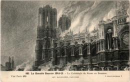 5MKS 42. REIMS - LA GRANDE GUERRE 1914 - 1915 - LA CATHEDRALE DE REIMS EN FLAMMES - Reims