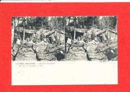 GUERRE 1914 1916 Cpa Stéréoscopique Animée Position D  Artillerie En Argonne  66 LL - Guerre 1914-18