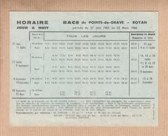 """Carte Des Horaires Des Passages BATEAUX  """" POINTE De GRAVE- ROYAN """"  1965 à 1966 - Bateaux"""