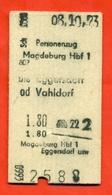 Germany(GDR) 1973. Ticket For Magdeburg- Vahldorf Train. - Chemins De Fer