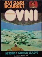 Jean-Claude Bourret - Témoignages OVNI - éditions Atelier 786 - ( 1981 ) . - Bücher, Zeitschriften, Comics