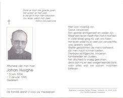 Devotie - Doodsprentje Overlijden - Johan Huyghe - Oedelem 1954 - 1995 - Décès