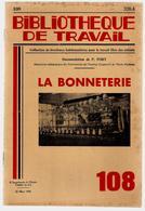 Bibliothèque De Travail 108 22-03-1950 La Bonneterie - Vêtement Bas Textile Coton Filature Nylon Vitos Arcis Sur Aube .. - Livres, BD, Revues