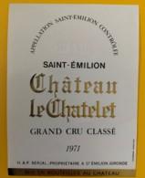 10329 - Château Le Chatelet 1971 Saint Emilion - Bordeaux