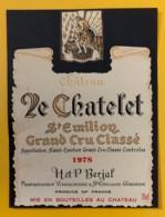 10331 - Château Le Chatelet 1978 Saint Emilion - Bordeaux