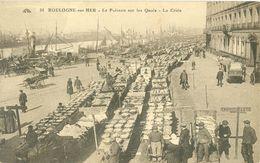 (62) BOULOGNE-sur-Mer : Le Poisson Sur Les Quais - La Criée (animée) - Boulogne Sur Mer