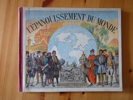 L'épanouissement Du Monde Chez Blondel La Rougerie 48p 1948   (LT) - Livres, BD, Revues