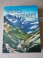ROUTE PYRENEES Paul GUITON 1958 Nlle EDIT. LES BEAUX PAYS ARTHAUD Rhoner Kdo CHOCOLAT CEMOI Cerbère Cote Basque - Midi-Pyrénées