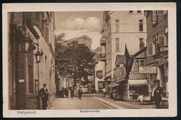 AK/CP Präge Helgoland  Kaiserstrasse   Ungel./uncirc.ca 1910   Erhaltung /Cond.  2  Nr. 00755 - Helgoland