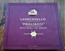 LEONCAVALLO, Pagliacci, 9 Disques,  Franco Ghione, 78 Tours - 78 Rpm - Schellackplatten