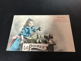 LES FRUITS Les Poires - Fillette Coquine - 1905 Timbrée - Scènes & Paysages
