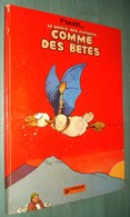 LE GENIE Des ALPAGES 2 : Comme Des Bêtes /F'Murr - Dargaud 1977 - Bon état - Génie Des Alpages, Le