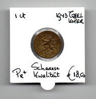 NEDERLAND 1 CENT 1943 GEEL KOPER. VOOR DIT TYPE BOVENGEMIDDELDE KWALITEIT SCHAARS - [ 3] 1815-… : Royaume Des Pays-Bas
