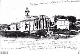 Espagne :  Fuenterrabia  :  La Iglesia  Y Palacio  De Carlos V . - Espagne