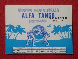 TARJETA TIPO POSTAL TYPE POST CARD QSL RADIOAFICIONADOS RADIO AMATEUR CANARY ISLANDS LUCHA CANARIA CANARY STRUGGLE FIGHT - Tarjetas QSL