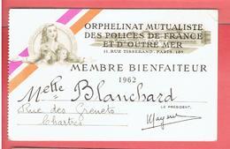 CARTE MEMBRE BIENFAITEUR 1962 ORPHELINAT MUTUALISTE DES POLICES DE FRANCE ET OUTRE MER - Organizations