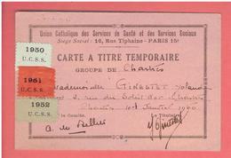 CARTE A TITRE TEMPORAIRE 1950 UNION CATHOLIQUE DES SERVICES DE SANTE ET DES SERVICES SOCIAUX GROUPE DE CHARTRES - Organizations