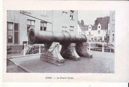 CPA - GAND - Le Grand Canon - Gent