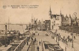 CPA - Belgique - Antwerpen - Anvers - Le Steen Et Le Débarcadère - Antwerpen