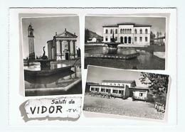 VIDOR:  SALUTI  DA ... -  VISIONI  -  PER  LA  SVIZZERA  -  FOTO  -  FG - Treviso