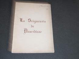 LA SEIGNEURERIE DE DAVERDISSE Sus Les Religieux De Stavelot - Histoire