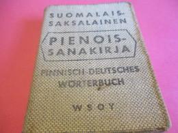 Petit Dictionnaire /Suomalais-Saksalainen/PIENOIS-SANAKIRJA/Finnisch-Deursches-Wörterbuch/Helsinki/ 1950    DIC8 - Books, Magazines, Comics