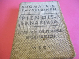 Petit Dictionnaire /Suomalais-Saksalainen/PIENOIS-SANAKIRJA/Finnisch-Deursches-Wörterbuch/Helsinki/ 1950    DIC8 - Livres, BD, Revues