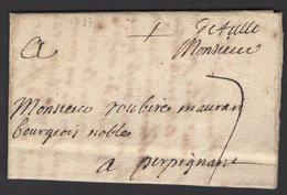 CORREZE : Pli De TULLE De 1737 En Port Du à 7 Sols Avec Marque Postale Manuscrite DeTulle Pour PERPIGNAN - 1701-1800: Précurseurs XVIII