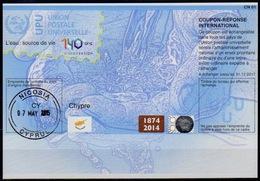 CYPRUS / CHYPRE Do39 20140730 AA 140 Years UPU Int. Reply Coupon Reponse Antwortschein Hologram IAS IRC O NICOSIA 7.5.15 - Zypern (Republik)