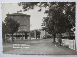 VOGUE  (07 ) - Quartier De La Gare - 1958 - Cpsm 10 X 15 Dentelée - TBE - France