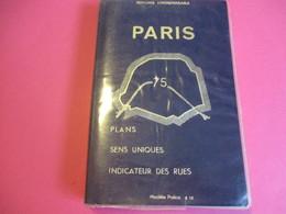 Plan De Paris/ Plans/Sens Uniques/ Indicateur Des Rues /L'INDISPENSABLE/Modèle Police/Paris/Offset-Aubin/ 1979   PGC255 - Cartes